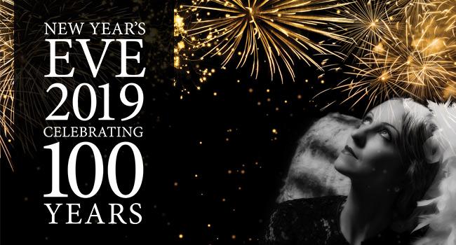 New Years Eve 2019 - Celebrating 100 Years